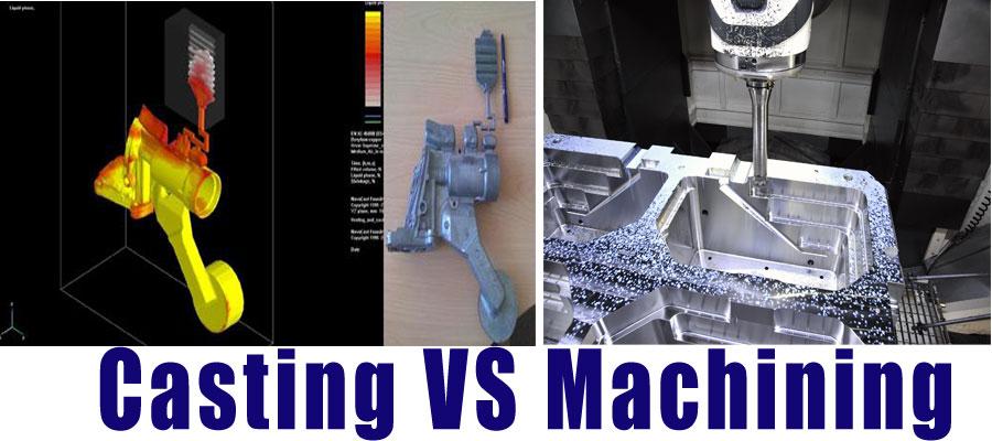 Casting-VS-Machining